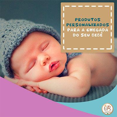 Produtos personalizados para a chegada do seu bebê
