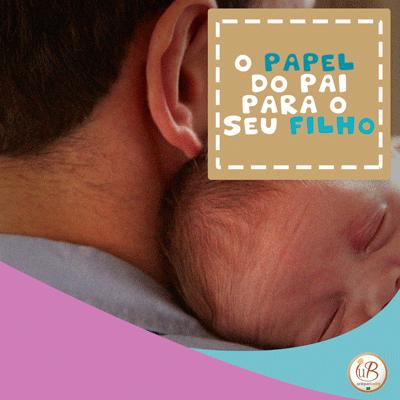 O papel do pai no desenvolvimento infantil